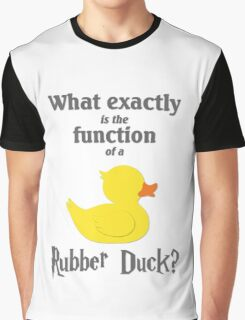 Function of a Rubber Duck Graphic T-Shirt