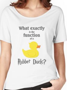 Function of a Rubber Duck Women's Relaxed Fit T-Shirt