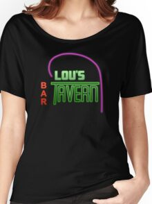 Lou's Tavern  Women's Relaxed Fit T-Shirt