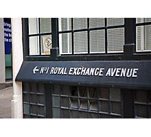 No 1 Royal Exchange Avenue Wall sign Photographic Print