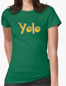 Yolo Womens Fitted T-Shirt