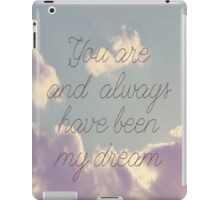 My Dream  iPad Case/Skin