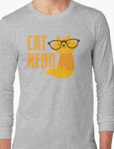 CAT NERD (professional vet or self-proclaimed expert on cats!) Long Sleeve T-Shirt
