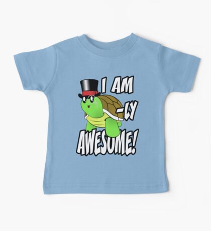I Am Turtle-Ly Awesome! Baby Tee