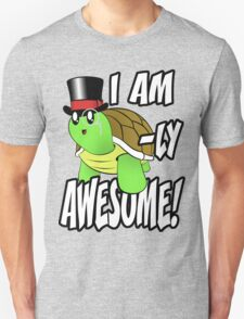 I Am Turtle-Ly Awesome! T-Shirt