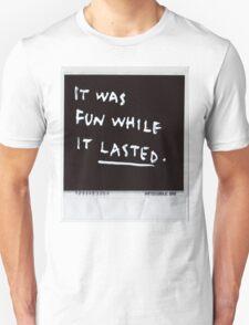 It was fun T-Shirt