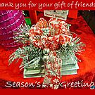 Holiday Card - Thank You For Your Friendship by Jane Neill-Hancock