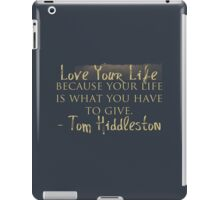 Love Your Life (#nephierb) iPad Case/Skin