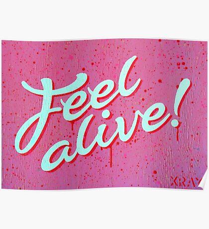 """Feel Alive"" Poster"