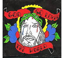 God so loved the world Photographic Print
