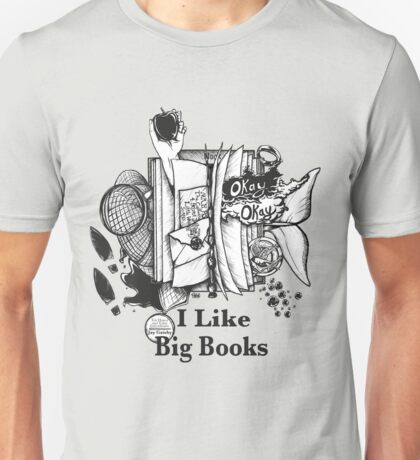 I Like Big Books Unisex T-Shirt