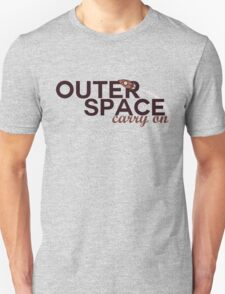 Outer Space/ Carry On 3 T-Shirt