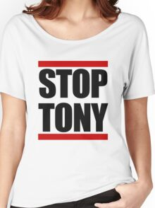 STOP TONY Women's Relaxed Fit T-Shirt