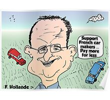 Francois Hollande auto cartoon Poster