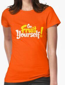 Go Fruit Yourself T-Shirt