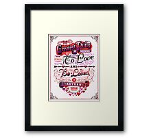 Valentine's Day: The Greatest Thing Framed Print