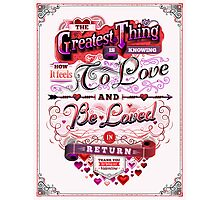 Valentine's Day: The Greatest Thing Photographic Print