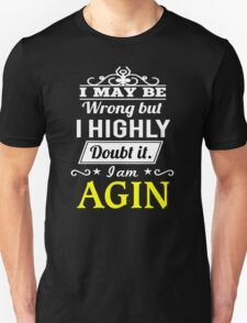AGIN I May Be Wrong But I Highly Doubt It I Am ,T Shirt, Hoodie, Hoodies, Year, Birthday T-Shirt