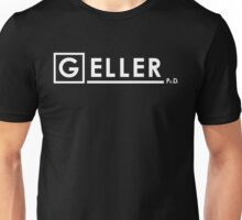 Dr Ross Geller Ph.D  x House M.D. Unisex T-Shirt