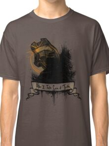 After I take care of Truth Classic T-Shirt