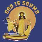 God Is Sound by ullilange