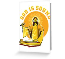 God Is Sound Greeting Card