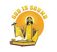 God Is Sound Photographic Print