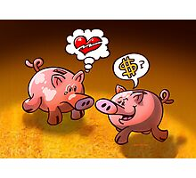 Money or Love? Photographic Print