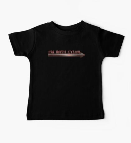 I'm With Cylon Baby Tee