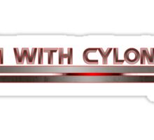 I'm With Cylon Sticker