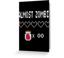Almost Zombie Greeting Card
