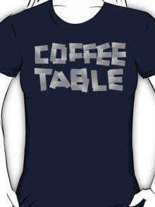 COFFEE TABLE T-Shirt