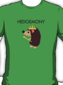 Hedgemony T-Shirt