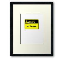 warning on the rag funny club bar pub tee  Framed Print