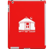 Happy Yurt Dweller (color choices 3 of 3) iPad Case/Skin