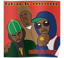 Black Moon - Enta Da Stage Poster