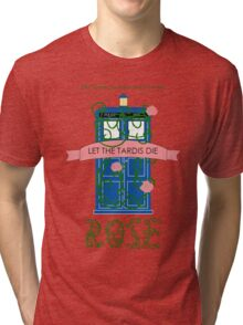 Rose and the Old Blue Box Tri-blend T-Shirt