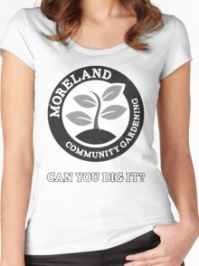 Moreland Community Gardening: Can you dig it? Women's Fitted Scoop T-Shirt