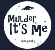 Mulder, it's me. by subject13fringe