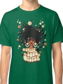 Sweet Soul Sister Classic T-Shirt