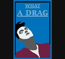 What a drag (Morrissey The Smiths) Unisex T-Shirt