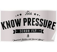 Know Pressure Reverse Poster