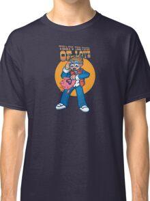 Love Power! Classic T-Shirt