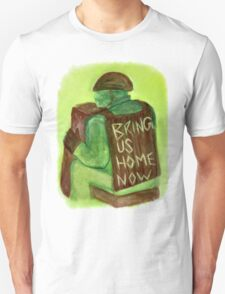 Bring us Home Unisex T-Shirt
