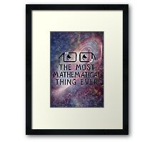 The Most Mathematical Thing Ever! Framed Print