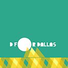D is for Dallas by Dallas Hyde