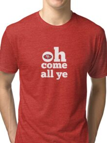 San Francisco 49ers Oh Come All Ye Faithful Tri-blend T-Shirt