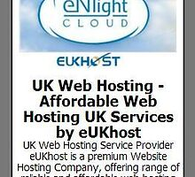 UK Web Hosting - Affordable Web Hosting UK Services by eUKhost by Asherross