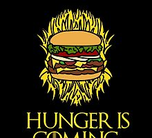 Hunger Is Coming  by sayers