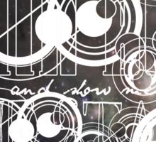Show Me The Stars (Oswin Oswald Doctor Who) Sticker